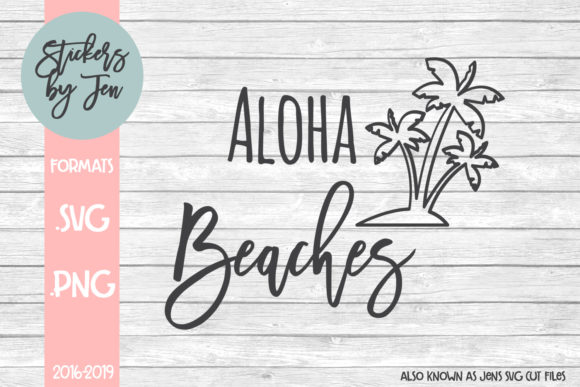 Download Free Aloha Beaches Svg Graphic By Stickers By Jennifer Creative Fabrica for Cricut Explore, Silhouette and other cutting machines.