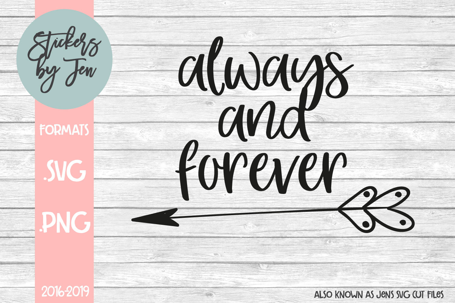 Download Free Always And Forever Svg Graphic By Stickers By Jennifer for Cricut Explore, Silhouette and other cutting machines.