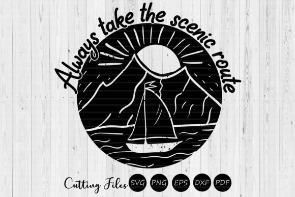 Download Free Always Take The Scenic Route Camping Svg Graphic By Hd Art for Cricut Explore, Silhouette and other cutting machines.