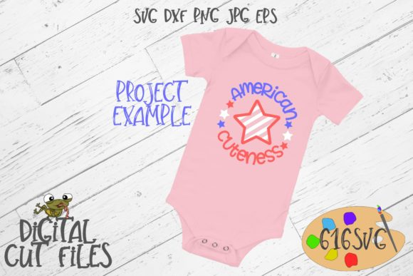 Download Free American Cuteness Graphic By 616svg Creative Fabrica for Cricut Explore, Silhouette and other cutting machines.