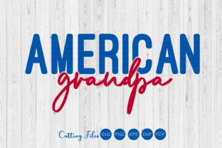 American Grandpa   4th of July   Graphic By HD Art Workshop