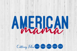 American Mama   4th of July   Graphic By HD Art Workshop