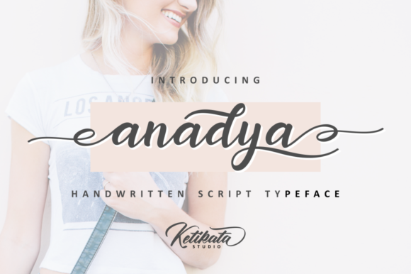 Print on Demand: Anadya Script & Handwritten Font By Ketikata Studio