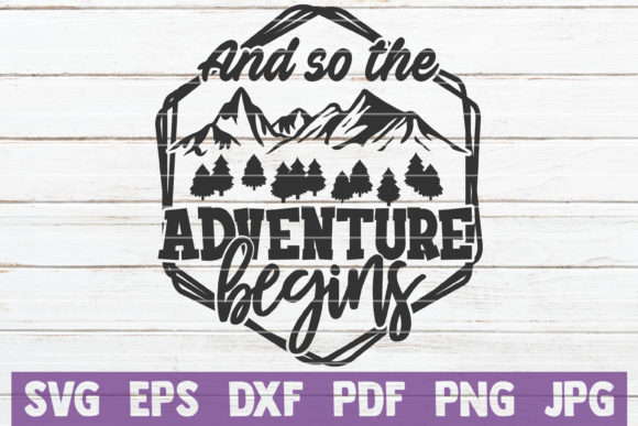 Download Free And So The Adventure Begins Svg Cut File Graphic By for Cricut Explore, Silhouette and other cutting machines.