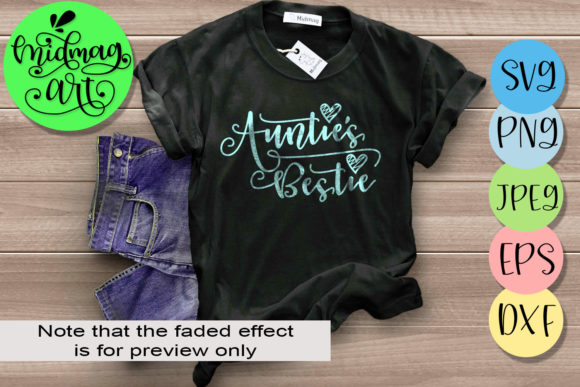 Download Free Auntie S Bestie Graphic By Midmagart Creative Fabrica for Cricut Explore, Silhouette and other cutting machines.