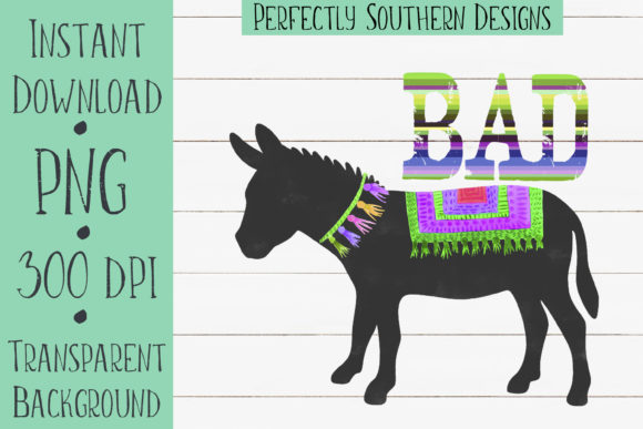 Print on Demand: Bad Donkey Graphic Crafts By PerfectlySouthernDesigns