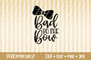 Download Free Bad To The Bow Svg Cut File Graphic By Svgenthusiast Creative for Cricut Explore, Silhouette and other cutting machines.