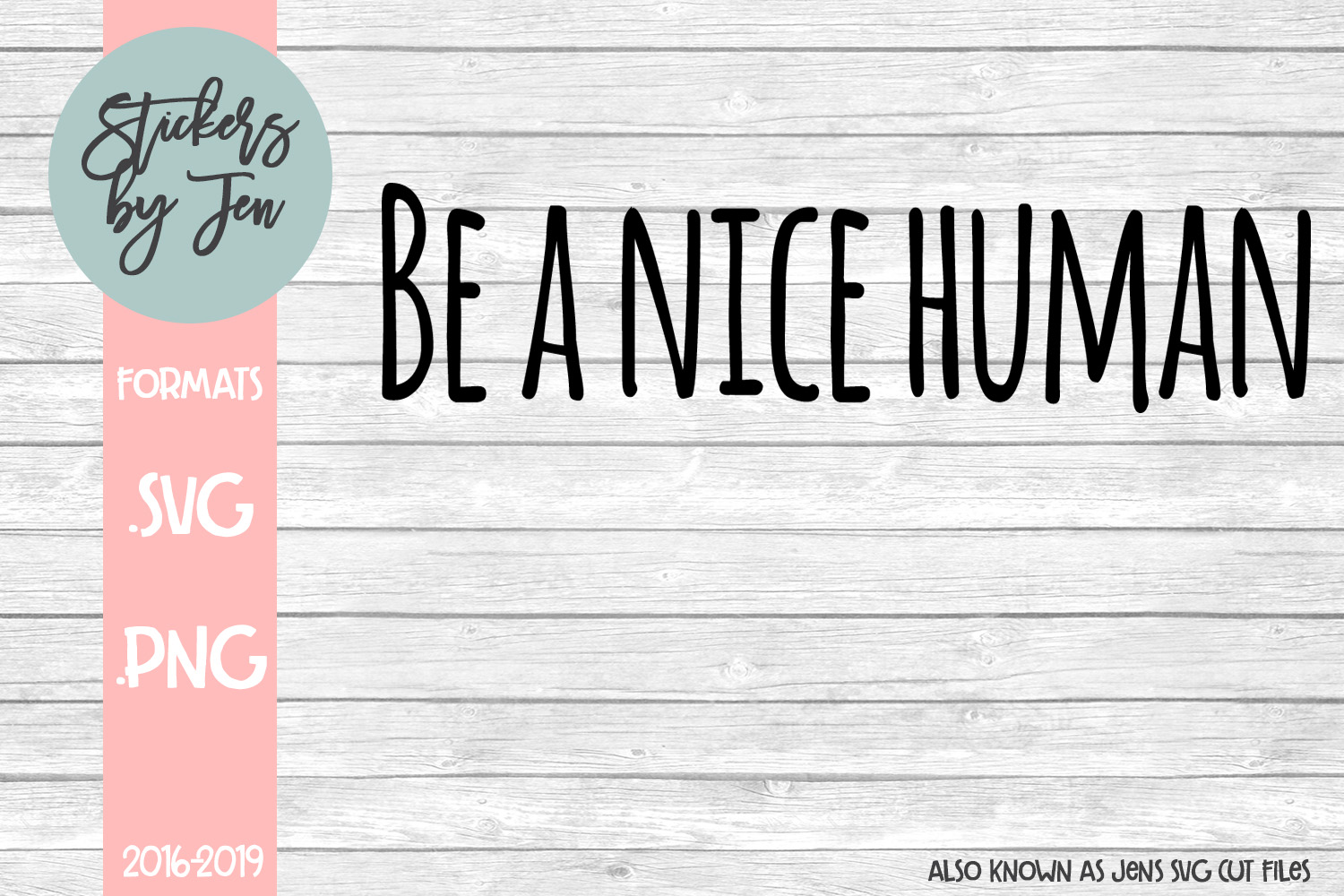 Download Free Be A Nice Human Svg Graphic By Stickers By Jennifer Creative for Cricut Explore, Silhouette and other cutting machines.