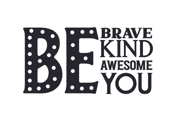 Be Brave, Be Kind, Be Awesome, Be You Kinder Plotterdatei von Creative Fabrica Crafts - Bild 2