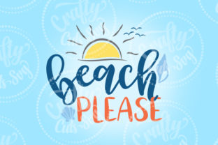 Beach Please SVG Graphic By Crafty Cuts SVG