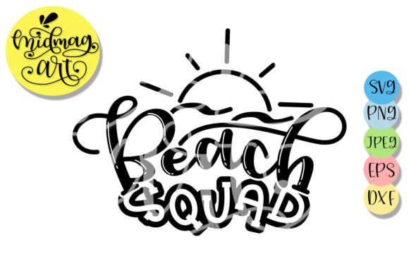 Download Free Beach Squad Summer Graphic By Midmagart Creative Fabrica for Cricut Explore, Silhouette and other cutting machines.