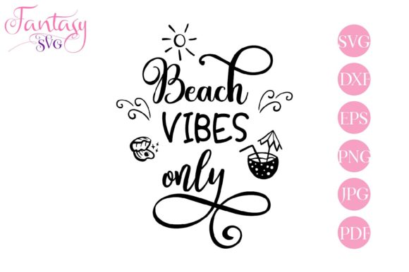 Beach Vibes Only Svg Cut Files