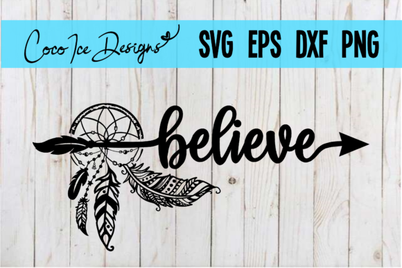 Believe Bohemian Mystic Quote SVG Cut Graphic Crafts By CocoIceDesigns