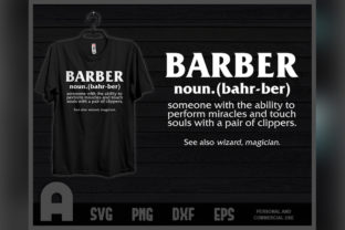 Download Free Best Barber Definition Ever Funny T Shirt Graphic By for Cricut Explore, Silhouette and other cutting machines.