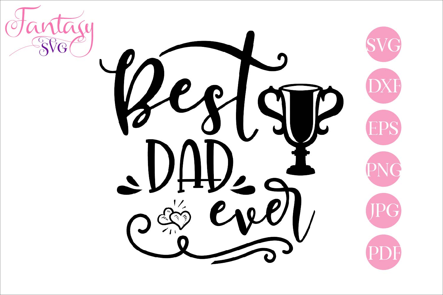 Download Free Best Dad Ever Cut Files Grafico Por Fantasy Svg Creative Fabrica for Cricut Explore, Silhouette and other cutting machines.