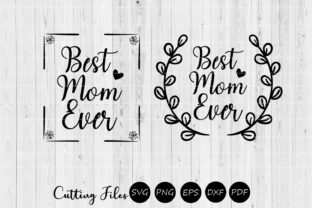 Download Free Best Mom Ever Mom Life Svg Graphic By Hd Art Workshop Creative Fabrica for Cricut Explore, Silhouette and other cutting machines.