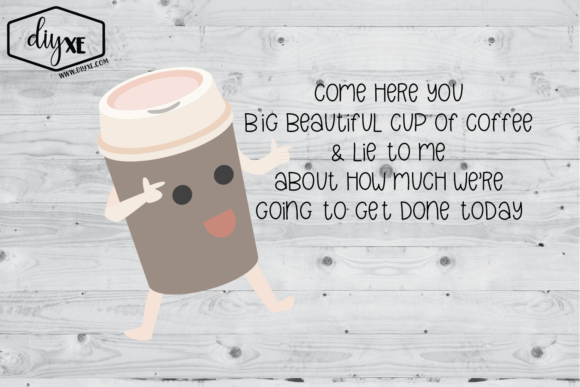 Download Free Big Beautiful Cup Of Coffee Graphic By Sheryl Holst Creative for Cricut Explore, Silhouette and other cutting machines.