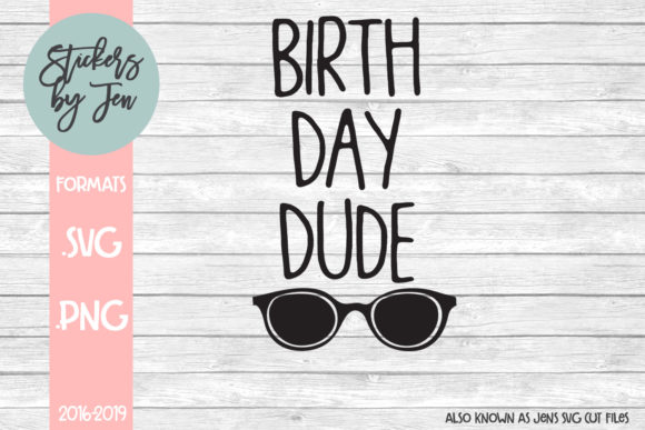 Print on Demand: Birthday Dude  Graphic Crafts By Stickers By Jennifer