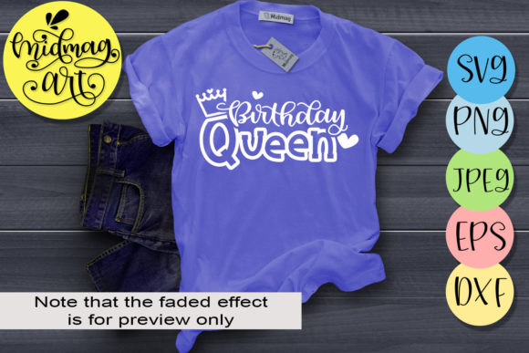 Download Free Birthday Queen Graphic By Midmagart Creative Fabrica for Cricut Explore, Silhouette and other cutting machines.