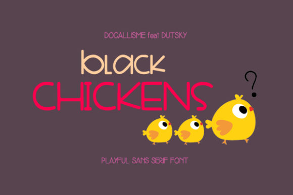 Print on Demand: Black Chickens Sans Serif Font By Docallisme