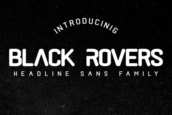Print on Demand: Black Rovers Family Sans Serif Font By pandanwangi