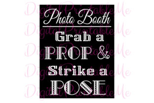 Black White Photo Booth Sign Prop Poster Graphic By DigitalPrintableMe