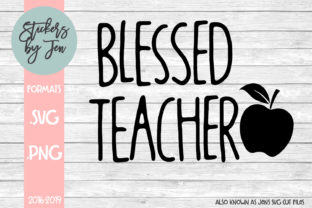Download Free Blessed Teacher Svg Cut File Graphic By Stickers By Jennifer for Cricut Explore, Silhouette and other cutting machines.