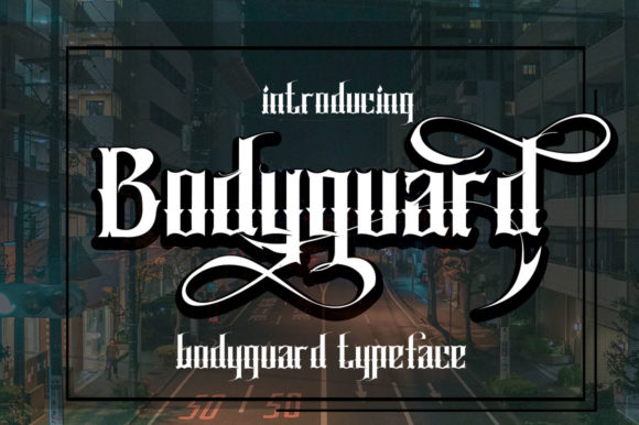 Print on Demand: Bodyguard Display Font By jehansyah251