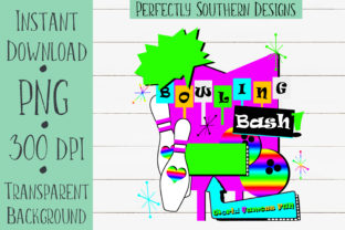 Print on Demand: Bowling Bash Graphic Crafts By PerfectlySouthernDesigns