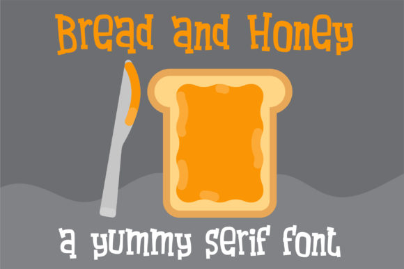 Bread and Honey Font