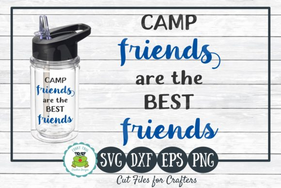 Download Free Camp Friends Are The Best Friends Graphic By for Cricut Explore, Silhouette and other cutting machines.