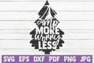 Download Free Camp More Worry Less Svg Cut File Graphic By Mintymarshmallows for Cricut Explore, Silhouette and other cutting machines.