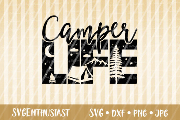 Camper Life Cut File Graphic Crafts By SVGEnthusiast
