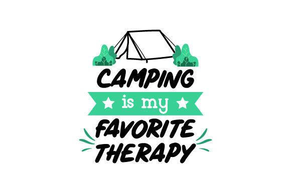Download Free Camping Is My Favorite Therapy Svg Cut File By Creative Fabrica for Cricut Explore, Silhouette and other cutting machines.