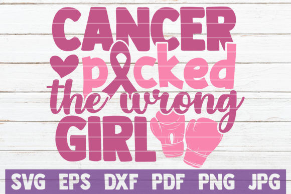 Download Free Cancer Picked The Wrong Girl Svg Grafico Por Mintymarshmallows for Cricut Explore, Silhouette and other cutting machines.