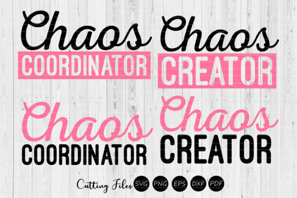 Download Free Chaos Creator Coordinator Sassy Svg Graphic By Hd Art Workshop for Cricut Explore, Silhouette and other cutting machines.