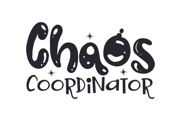 Chaos Coordinator Family Craft Cut File By Creative Fabrica Crafts