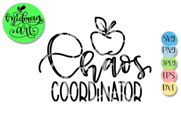 Download Free Chaos Coordinator Teacher Graphic By Midmagart Creative Fabrica for Cricut Explore, Silhouette and other cutting machines.