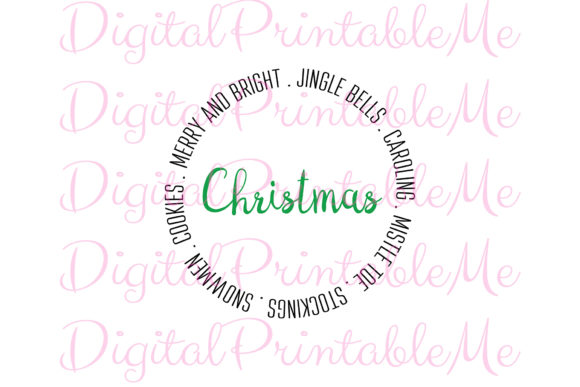 Christmas SVG, Circle Words Snow Days Graphic By DigitalPrintableMe Image 2
