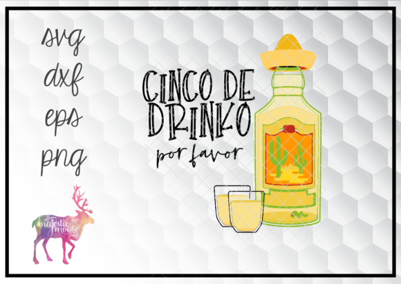 Download Free Cinco De Drinko Cinco De Mayo Design Graphic By for Cricut Explore, Silhouette and other cutting machines.