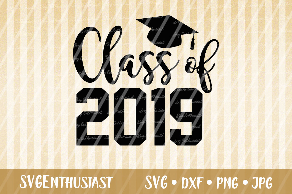 Download Free Class Of 2019 Svg Cut File Graphic By Svgenthusiast Creative for Cricut Explore, Silhouette and other cutting machines.