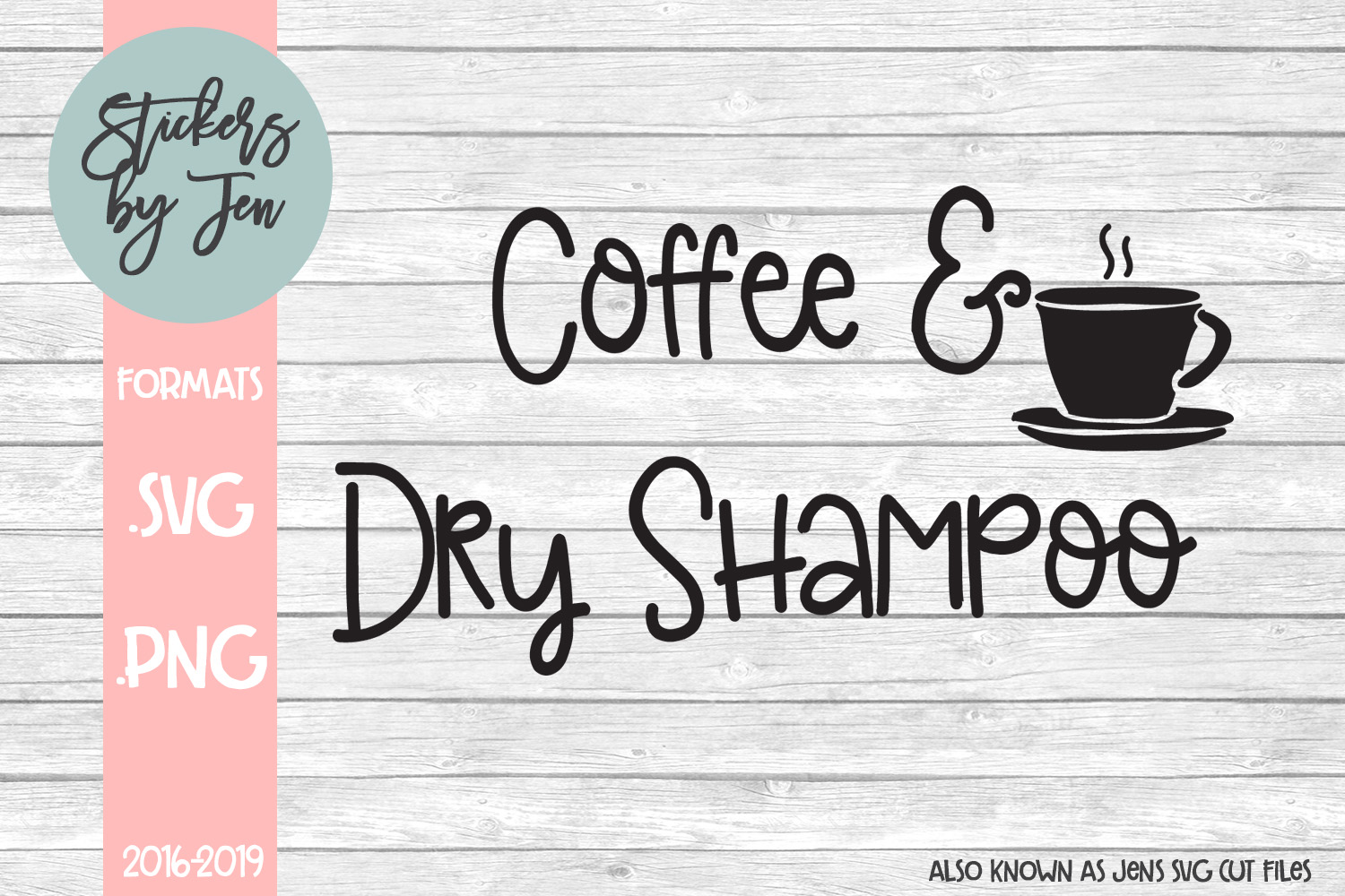 Download Free Coffee And Dry Shampoo Svg Graphic By Stickers By Jennifer for Cricut Explore, Silhouette and other cutting machines.