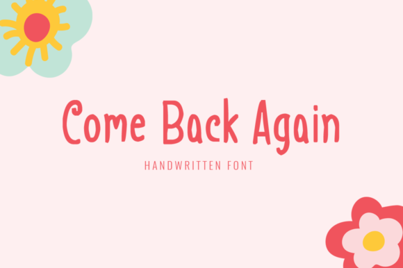 Print on Demand: Come Back Again Display Font By Shattered Notion - Image 1