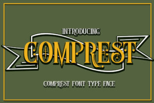 Comprest Font By jehansyah251