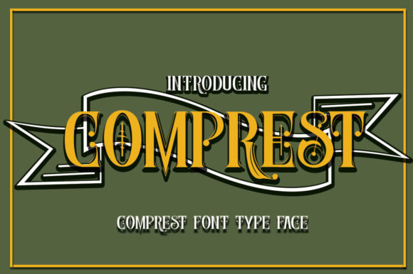 Print on Demand: Comprest Display Font By jehansyah251