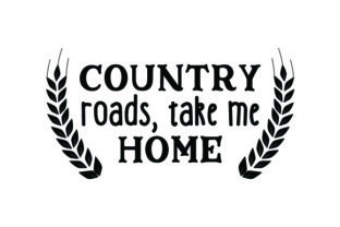 Country Roads, Take Me Home Farm & Country Craft Cut File By Creative Fabrica Crafts