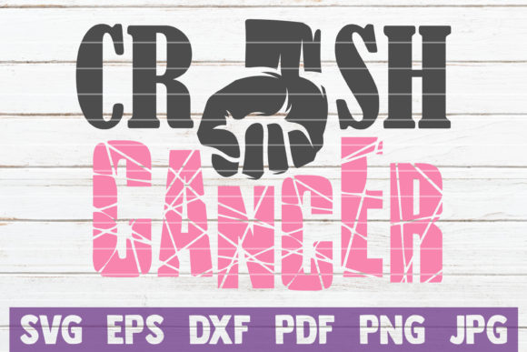 Download Free Crush Cancer Cut File Graphic By Mintymarshmallows Creative for Cricut Explore, Silhouette and other cutting machines.