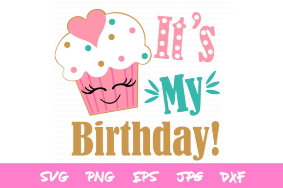 Download Free Cupcake Birthday Girls Birthday Graphic By Thejaemarie for Cricut Explore, Silhouette and other cutting machines.