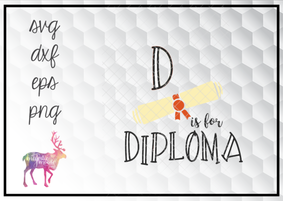 Download Free D Is For Diploma Funny Graduation Graphic By SVG Cut Files