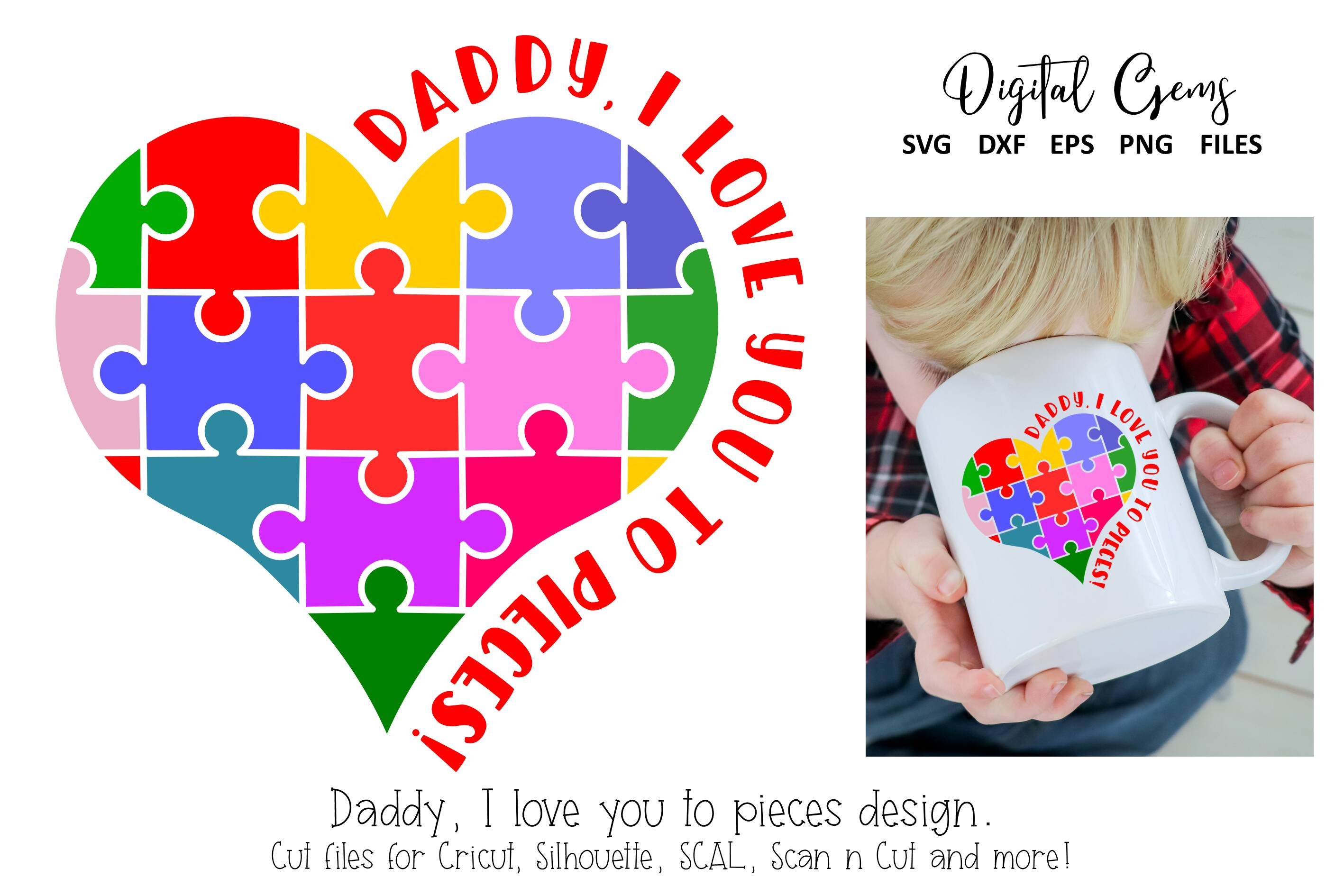 Download Free Daddy I Love You To Pieces Jigsaw Graphic By Digital Gems for Cricut Explore, Silhouette and other cutting machines.